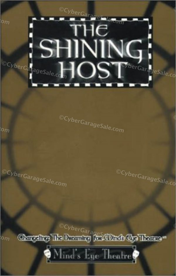 The Shining Host: Changeling: The Dreaming for Mind's Eye Theatre