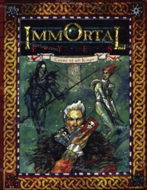 Immortal Eyes 3: Court of All Kings (Changeling: The Dreaming)