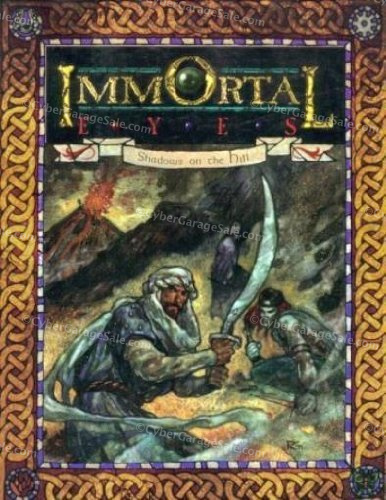 Immortal Eyes 2: Shadows on the Hill (Changeling: The Dreaming)